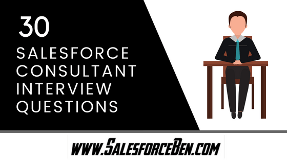 30 Salesforce Consultant Interview Questions & Answers